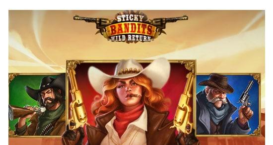 Sticky Bandits Wild Returns